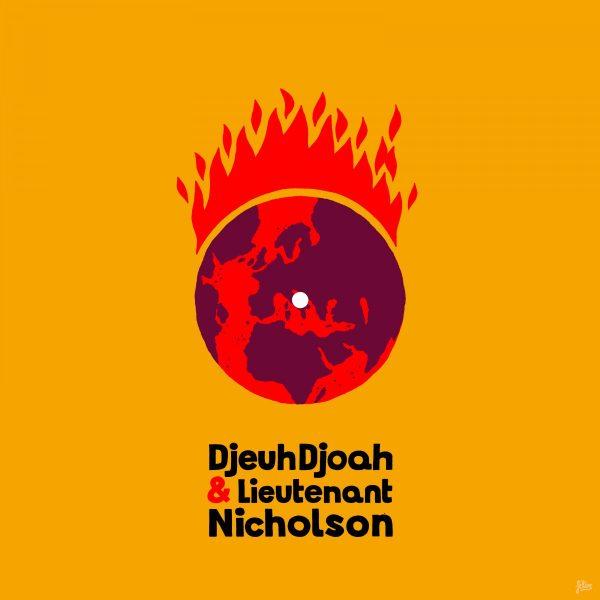 DjeuhDjoah & Lieutenant Nicholson – El Niño / Fontaine (Drink Drink)