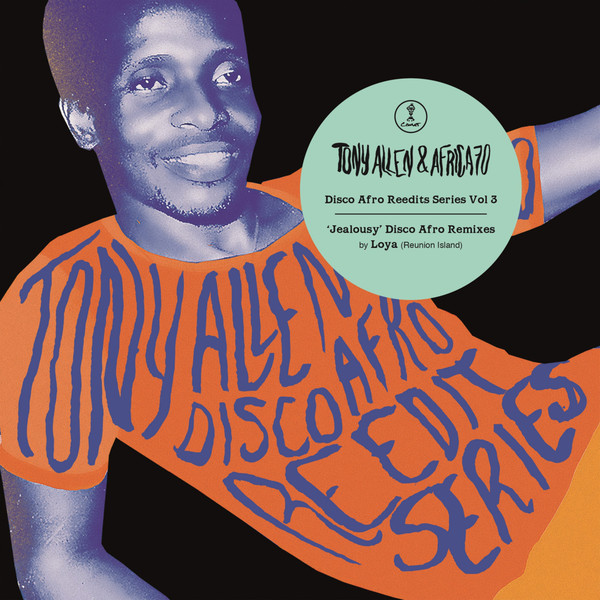 Tony Allen & Africa 70 ‎– Jealousy Disco Afro Remixes