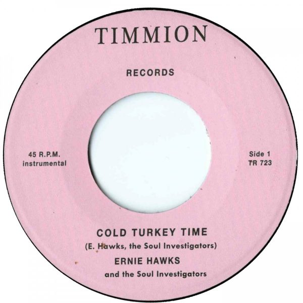 Ernie Hawks And The Soul Investigators ‎– Cold Turkey Time