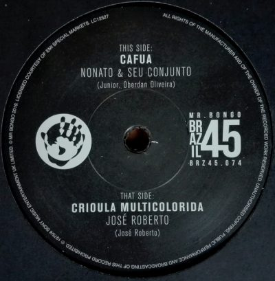 Nonato & Seu Conjunto / José Roberto – Cafua / Crioula Multicolorida
