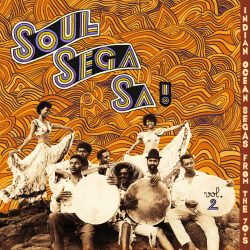 music merch Soul Sega Sa ! Indian Ocean Segas From 70s VOL​.​2