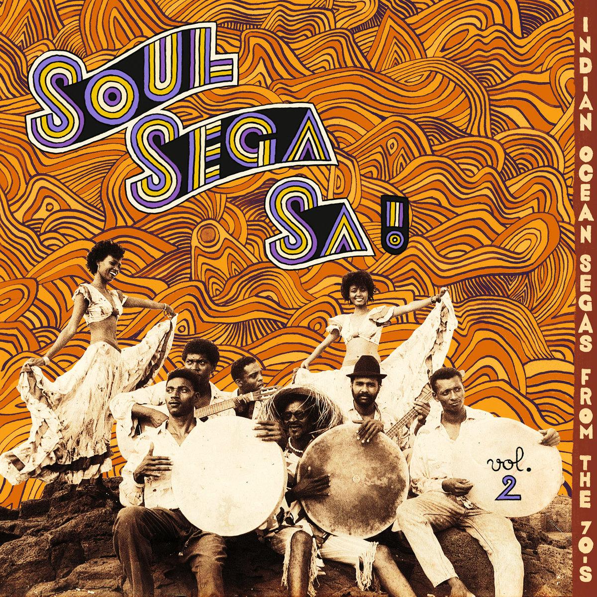 music merch Soul Sega Sa ! Indian Ocean Segas From 70s VOL.2