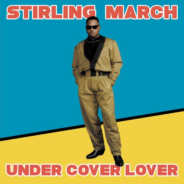 Stirling March ‎– Under Cover Lover