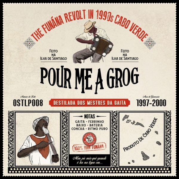 Pour Me A Grog - The Funána Revolt In 1990s Cabo Verde