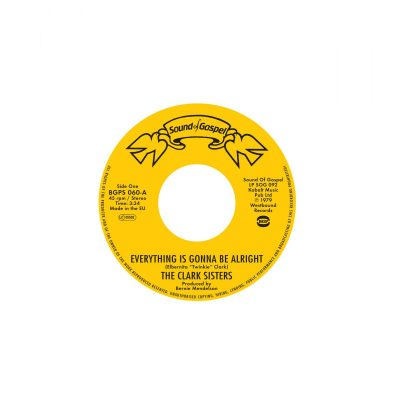 The Clark Sisters – Everything Is Gonna Be Alright / You Brought The Sunshine (Into My Life)