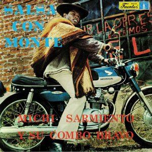 Michi Sarmiento Y Su Combo Bravo – Salsa Con Monte