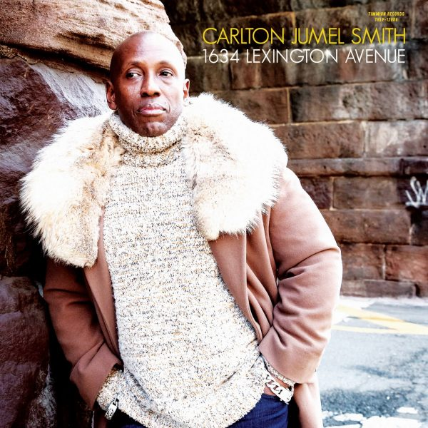 1634 Lexington Ave (feat Cold Diamond Mink) - Carlton Jumel Smith