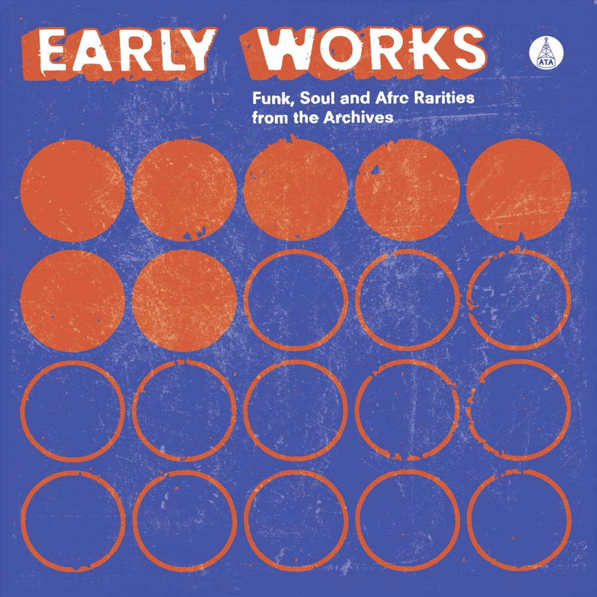 Early Works Funk Soul Afro Rarities from the Archives - Various Artists