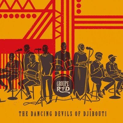 The Dancing Devils of Djibouti - Groupe RTD
