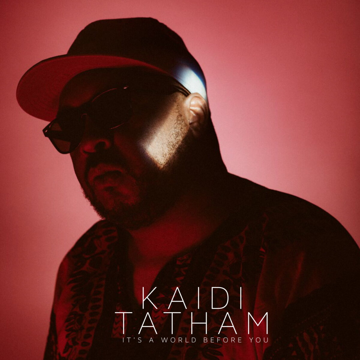 Its a World Before You - Kaidi Tatham