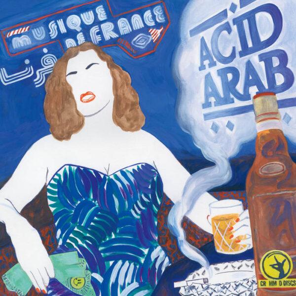 Acid Arab – Musique De France