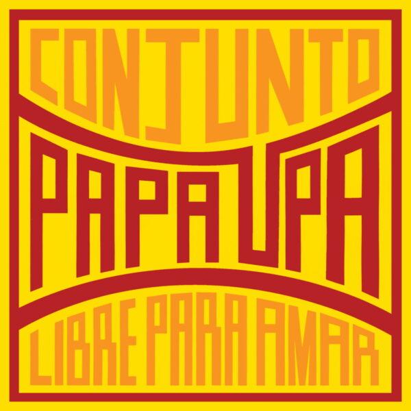 Libre-Para-Amar-Conjunto-Papa-Upa