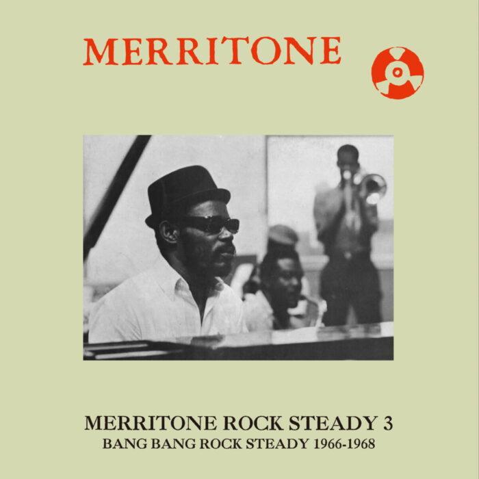 Merritone-Rock-Steady-3-Bang-Bang-Rock-Steady-1966-1968