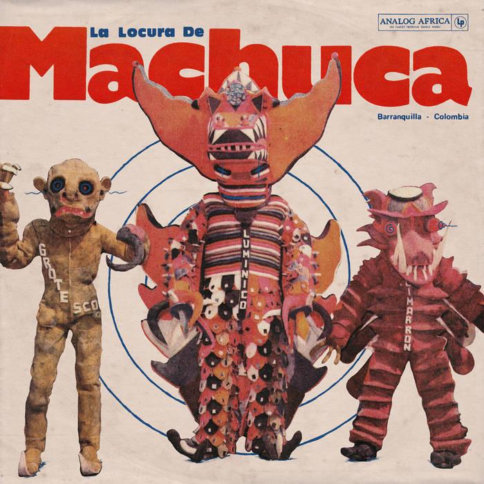 La-Locura-de-Machuca-1975-1980