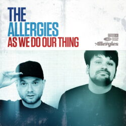 As-We-Do-Our-Thing-The-Allergies.jpg