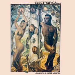 Electropical-Pt-3-Juan-Laya-Jorge-Montiel.jpg