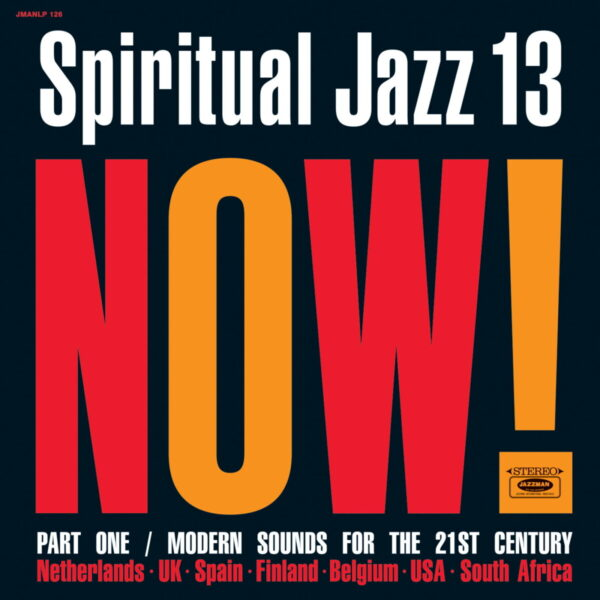 Spiritual Jazz 13 Now Pt 1 - Various Artists.jpg