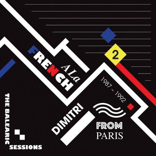 Dimitri From Paris Various A La French (1987-1992) The Balearic Sessions Vol. 2