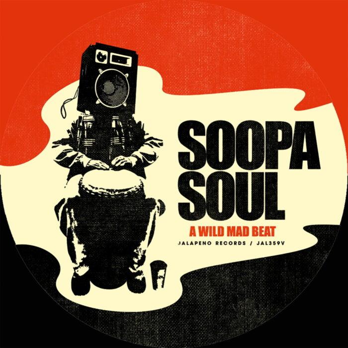 A-Wild-Mad-Beat-Soopasoul